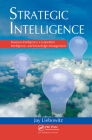 Strategic Intelligence: Business Intelligence, Competitive Intelligence, and Knowledge Management Cover Image