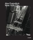 Abe Frajndlich: New York City (Jürgen B. Tesch) Cover Image