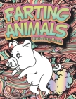 Farting Animals Coloring Book: An Adult Coloring Book for Animal Lovers for Stress Relief & Relaxation Cover Image