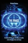 La Phase: Un Guide Ultime pour les Rêves Lucides et les Voyages hors du Corps Cover Image