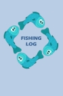 Fishing Log: Your Fishing Journal Cover Image