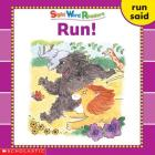 Sight Word Readers: Run! (Sight Word Library) Cover Image