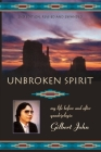 Unbroken Spirit: My life before and after quadriplegia Cover Image