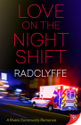 Love on the Night Shift (Rivers Community Romance #6) Cover Image