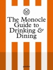 The Monocle Guide to Drinking and Dining Cover Image