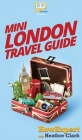 Mini London Travel Guide Cover Image