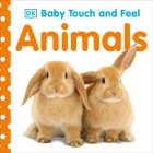 Baby Touch and Feel: Animals Cover Image