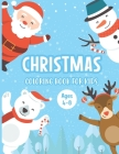 Christmas Coloring Book for Kids Ages 4-8: A Magical Christmas Coloring Book with Fun Easy and Relaxing Pages - Awesome Children's Christmas Gift or P Cover Image