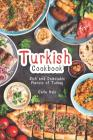Turkish Cookbook: Rich and Delectable Flavors of Turkey Cover Image