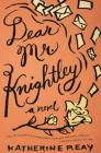 Dear Mr. Knightley Cover Image
