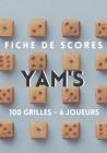 Fiches de scores Yam's 100 grilles 6 joueurs: Grilles pour Yahtzee et Yam's Cover Image