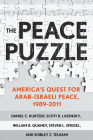 The Peace Puzzle: America's Quest for Arab-Israeli Peace, 1989-2011 Cover Image