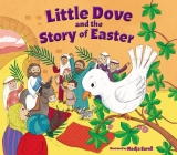 Little Dove and the Story of Easter Cover Image