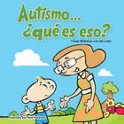 Autismo... ¿qué es eso? Cover Image