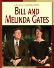 Bill and Melinda Gates (Life Skills Biographies) Cover Image