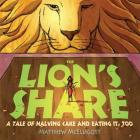 The Lion's Share: A Tale of Halving Cake and Eating It, Too Cover Image