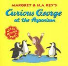 Curious George at the Aquarium Cover Image