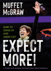Expect More!: Dare to Stand Up and Stand Out Cover Image