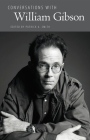 Conversations with William Gibson (Literary Conversations) Cover Image