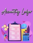 Accounting Ledger Book: Simple Accounting Ledger for Bookkeeping - Big Size - 120 Pages Cover Image