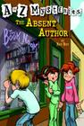 A to Z Mysteries: The Absent Author Cover Image