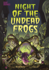 Night of the Undead Frogs Cover Image