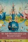 EU Anti-Discrimination Law beyond Gender Cover Image