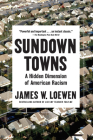 Sundown Towns: A Hidden Dimension of American Racism Cover Image