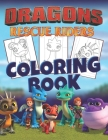 Dragons Rescue Riders Coloring Book: 30 Illustrations for Kids Cover Image