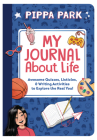 My Journal about Life: Awesome Quizzes, Listicles & Writing Activities to Explore the Real You! Cover Image