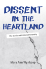 Dissent in the Heartland: The Sixties at Indiana University Cover Image