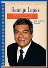 George Lopez: Latino King of Comedy (Latino Biography Library) Cover Image