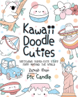 Kawaii Doodle Cuties: Sketching Super-Cute Stuff from Around the World Cover Image