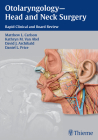 Otolaryngology--Head and Neck Surgery: Rapid Clinical and Board Review Cover Image