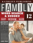 Family Word Search and Sudoku Puzzles Large Print: 100 games Activity Book WordSearch Sudoku - Easy - Medium and Hard for Beginner to Expert Level Per Cover Image