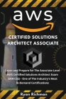 Aws Certified Solutions Architect Associate: Learn and Prepare for The Associate-Level AWS Certified Solutions Architect Exam (SAA-C02) One of The Ind Cover Image