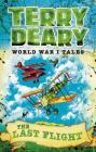 The Last Flight (World War I Tales) Cover Image