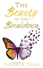 The Beauty in the Breakdown Cover Image