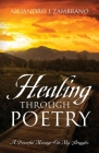 Healing Through Poetry: A Powerful Message On My Struggles Cover Image