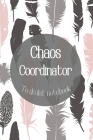 Chaos Coordinator To Do List Notebook-Daily Task Checklist Planner and Organizer- To Do List Planner-Organization Notebook: Daily Task Checklist Plann Cover Image