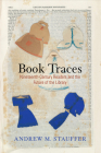 Book Traces: Nineteenth-Century Readers and the Future of the Library (Material Texts) Cover Image