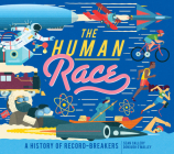 The Human Race: A History of Record-Breakers Cover Image