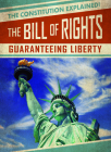The Bill of Rights: Guaranteeing Liberty Cover Image