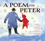 A Poem for Peter: The Story of Ezra Jack Keats and the Creation of the Snowy Day Cover Image