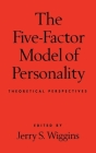 The Five-Factor Model of Personality: Theoretical Perspectives Cover Image