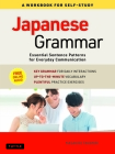 Japanese Grammar: A Workbook for Self-Study: Essential Sentence Patterns for Everyday Communication (Free Online Audio) Cover Image