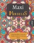 Maxi Mandalas: 2 in 1: Dog Mandalas, Cute and Playful Patterns Coloring Book Cover Image