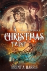 A Christmas Twist: A Twist in Time Book II Cover Image