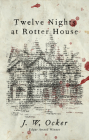 Twelve Nights at Rotter House Cover Image
