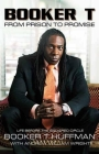 Booker T: From Prison to Promise: Life Before the Squared Circle Cover Image